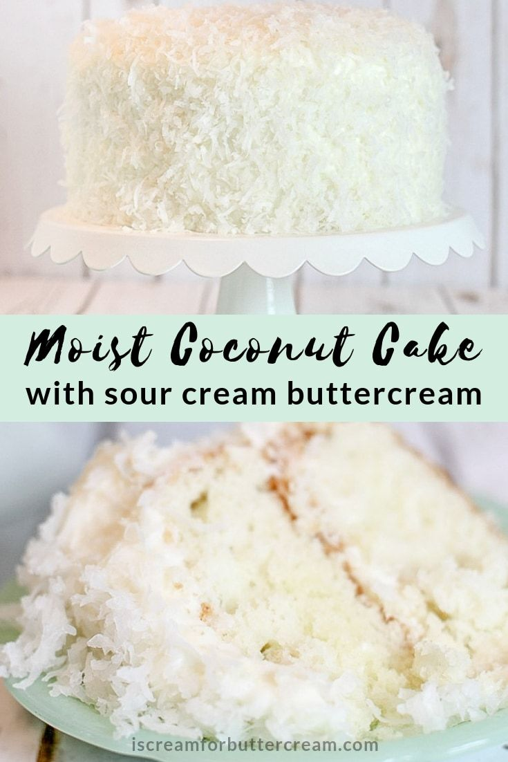Coconut Cake With Sour Cream Buttercream Recipe Sour Cream Cake Coconut Cake Recipe Coconut Cake