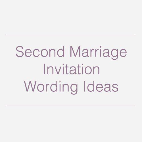 Second Wedding Invitation Wording   Second Weddings   Pinterest ...