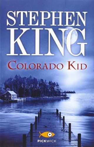 Colorado Kid By Stephen King Com Imagens Colorado Colorados
