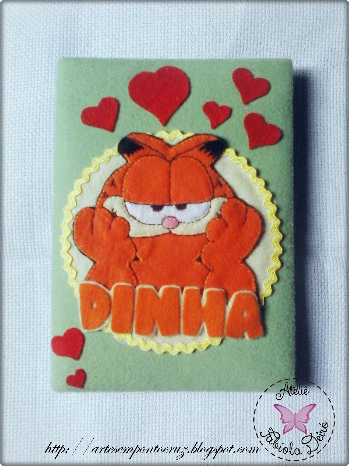 Caderno decorado com feltros Santa fé para a amiga Dinha apaixonada pelo Garfield
