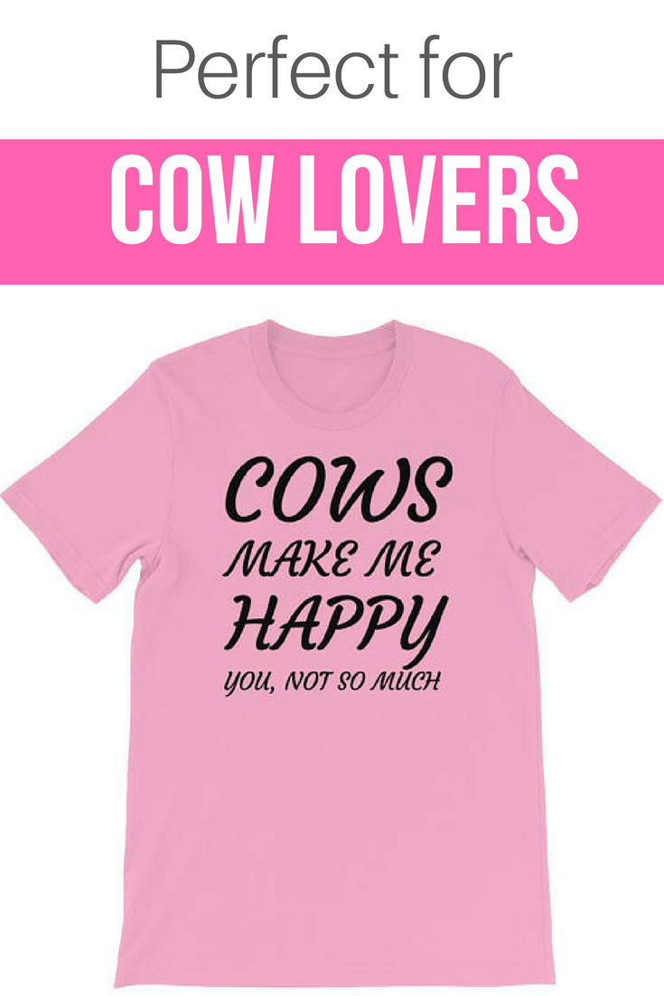 96c0f893 Funny Cow Shirt | Cows Make Me Happy You, Not So Much T-Shirt | Cows
