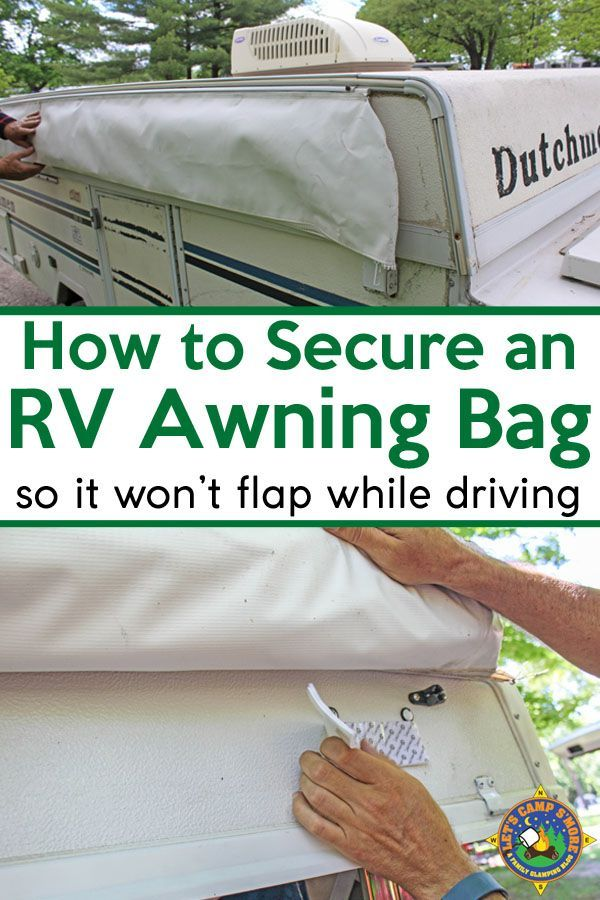 How To Secure An Rv Awning Bag To Keep It From Flapping Around Pop Up Camper Popup Camper Remodel Camping Hacks Diy
