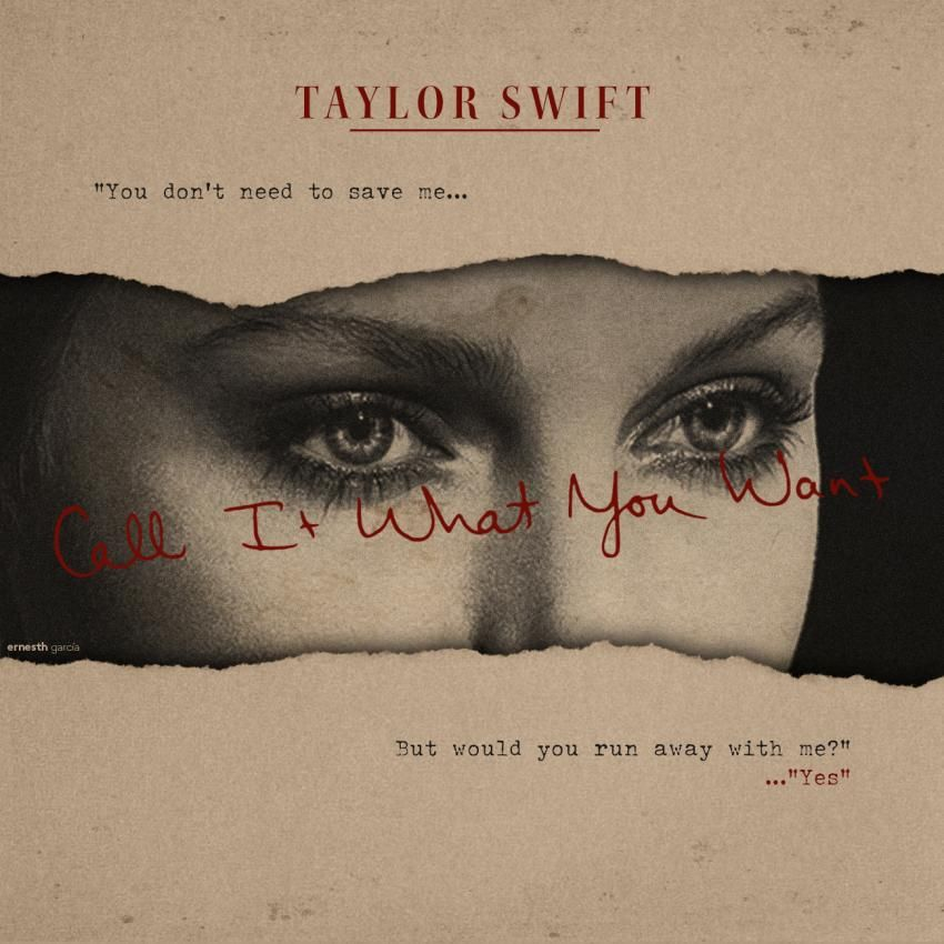 Taylor Swift Call It What You Want Made By Ernesth García Fanmade Music Artwork Coverlandia Found This Ar Portadas Musica Cuaderno De Recortes Artístico