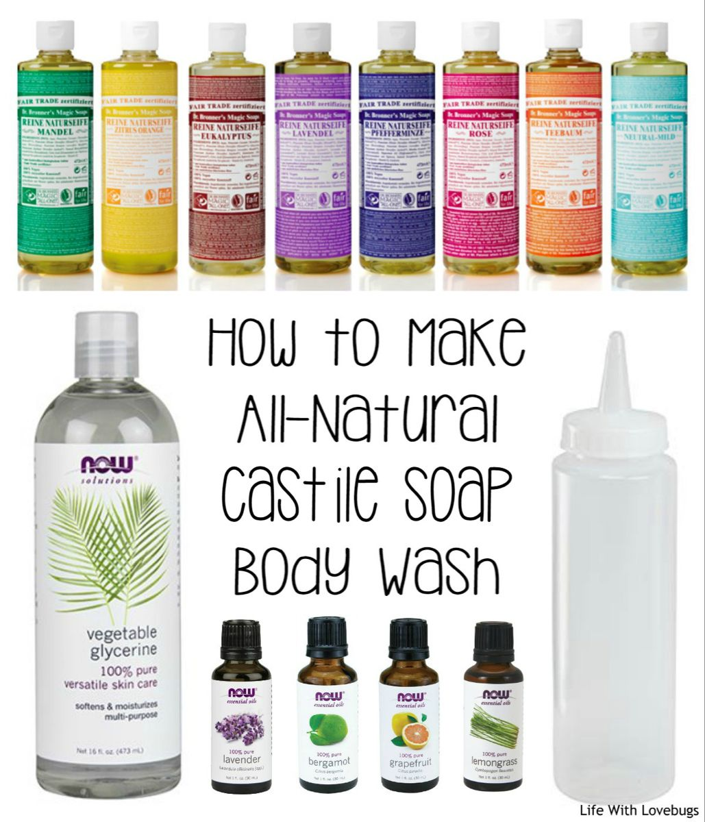DIY AllNatural Castile Soap Body Wash (With images