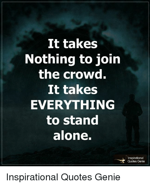 Quotes Being Alone Google Search Inspirational Quotes Quotes Alone