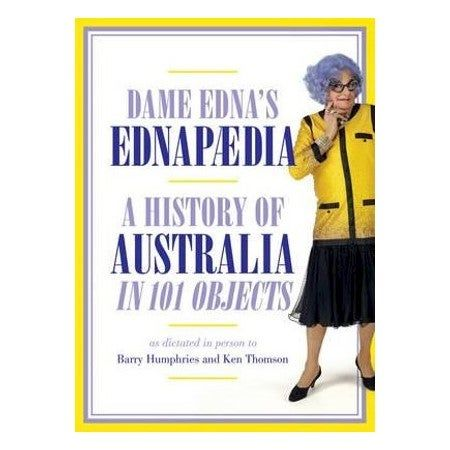 Ednapedia A History of Australia in 101 Objects