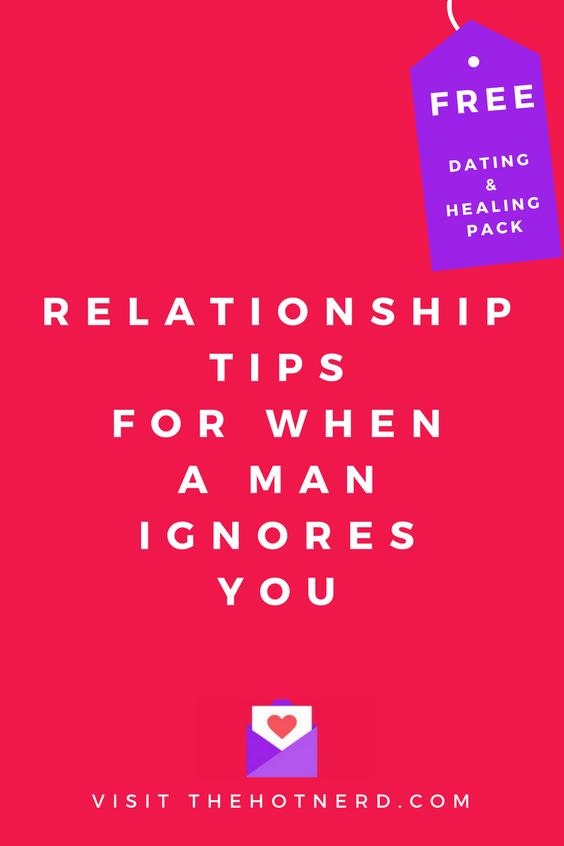 when a man ignores you