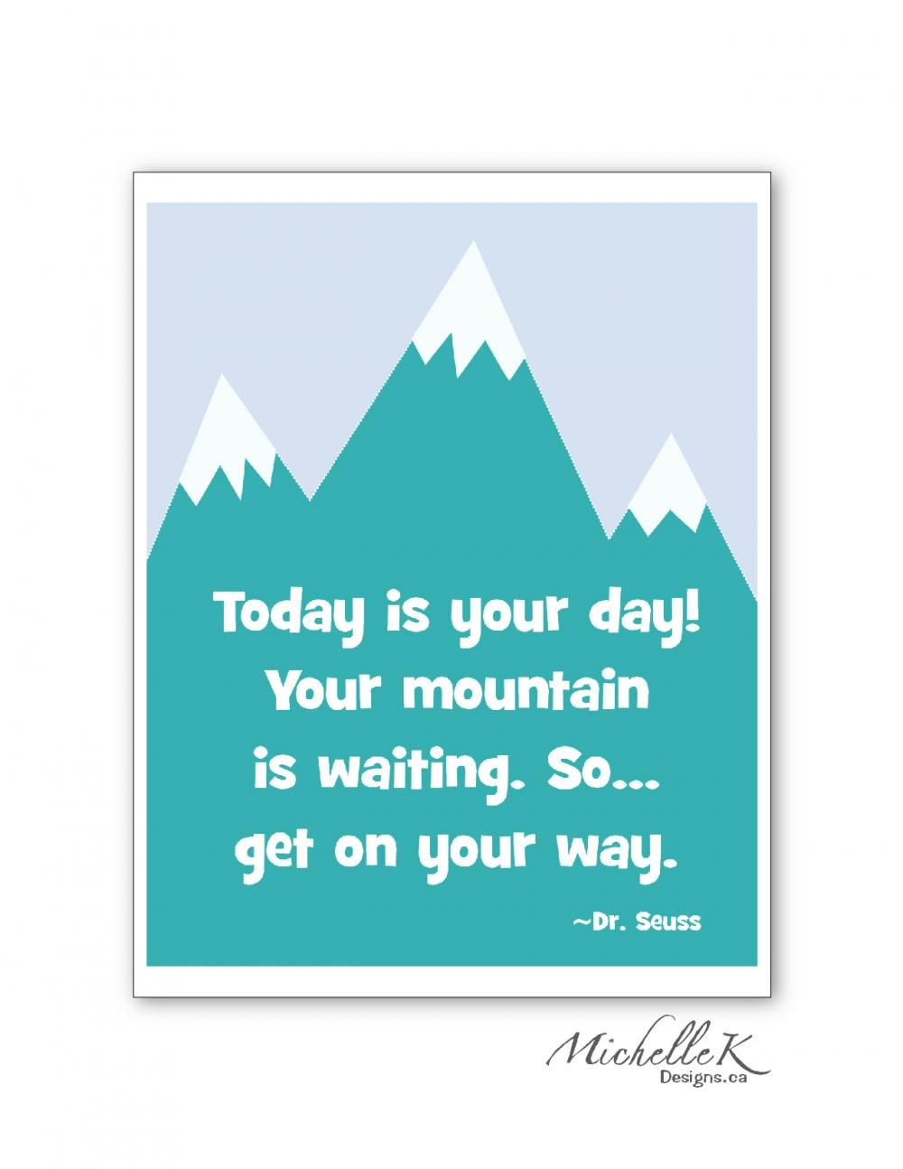 """""""Today Is Your Day..."""" Dr. Seuss Quote 8""""x10"""" Nursery Art"""