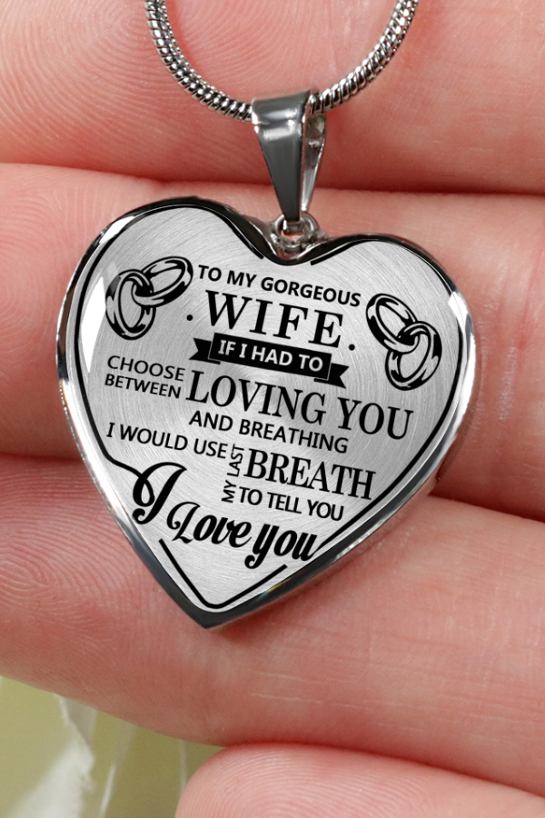 To My Gorgeous Wife I Love You Luxury Silver Necklace