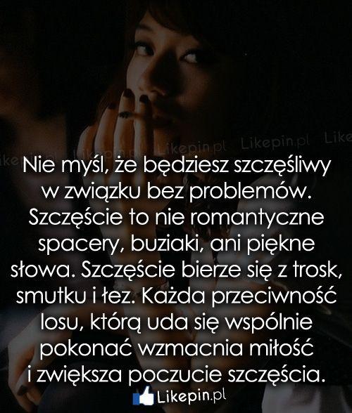 2093b6fa95b81a Nie myśl, że będziesz szczęśliwy w związku… | LikePin.pl | Cytaty o ...