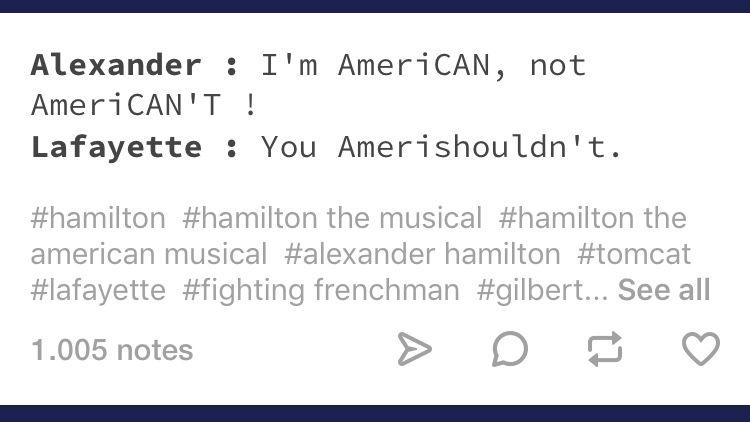 Source Herculesmulligan Quotes Tumblr Hamilton Funny Hamilton Memes Hamilton Musical