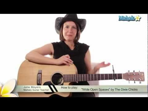 How To Play Wide Open Spaces By The Dixie Chicks On Guitar