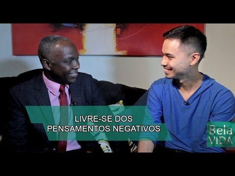 Livre-se dos pensamentos negativos - Bela Vida - TV Mundo Maior