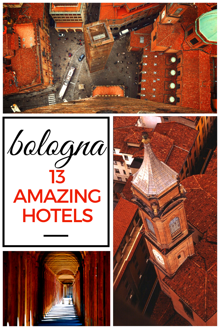 13 Awesome Bologna Hotels - From Luxury To Budget