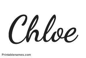 Chloe Printable Girls Name In Cursive Letters Printablenamescom