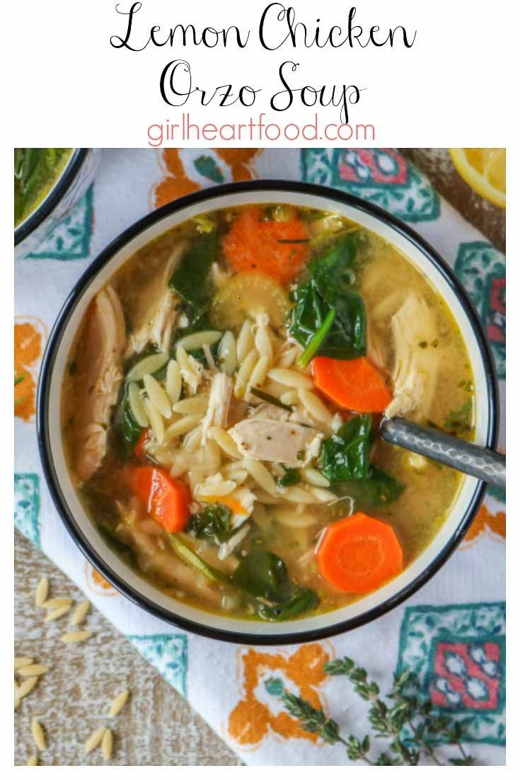 Lemon Chicken Orzo Soup with Spinach - Girl Heart Food