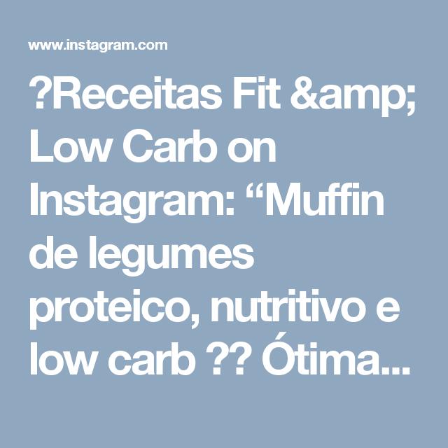 """🥑Receitas Fit & Low Carb on Instagram: """"Muffin de legumes proteico, nutritivo e low carb ❤️ Ótima opção para fazer de janta/lanche quando não temos muito tempo 😉 RECEITA📝: Refogue…"""""""