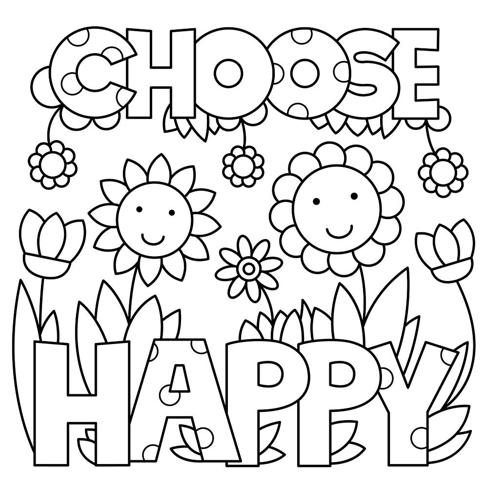 Choose Happy Coloring Page Quote Coloring Pages Printable Coloring Pages Free Coloring Pages