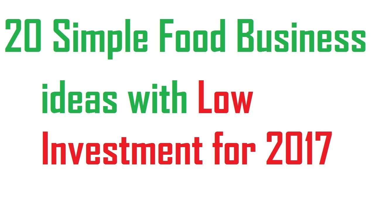 85+ Food Business Ideas With Low Investment - 20 Simple Food ...