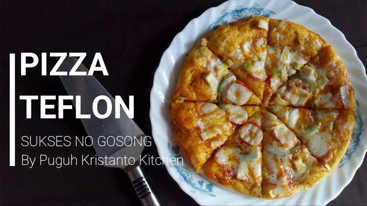 Rahasia Pizza Teflon Sukses Anti Gagal No Gosong Puguh Kristanto Kitchen Kue Oreo Seni Makanan Makanan