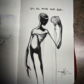 Its all inside your head.