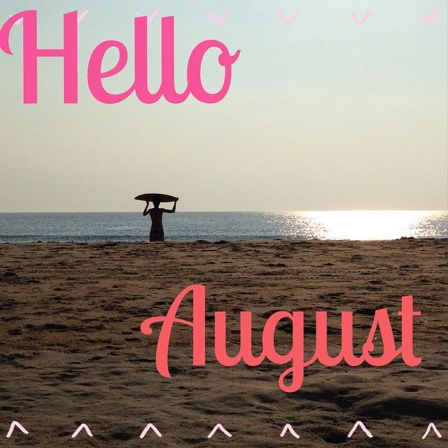 Great Goodbye July And Hello August Please Be Nice Isfunny.net | Isfunny.net |  Pinterest | Hello August