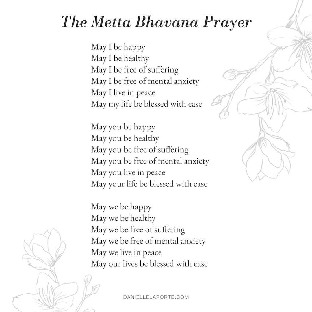 Priya On Instagram Metta Bhavana Prayer A K A Loving