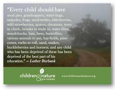 Every Child Should Have - Children & Nature Network
