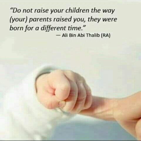 Raise Ur Children Right Babies Family Islamic Quotes Imam