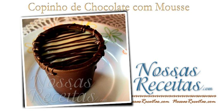 Copinhos de Chocolate com Mousse