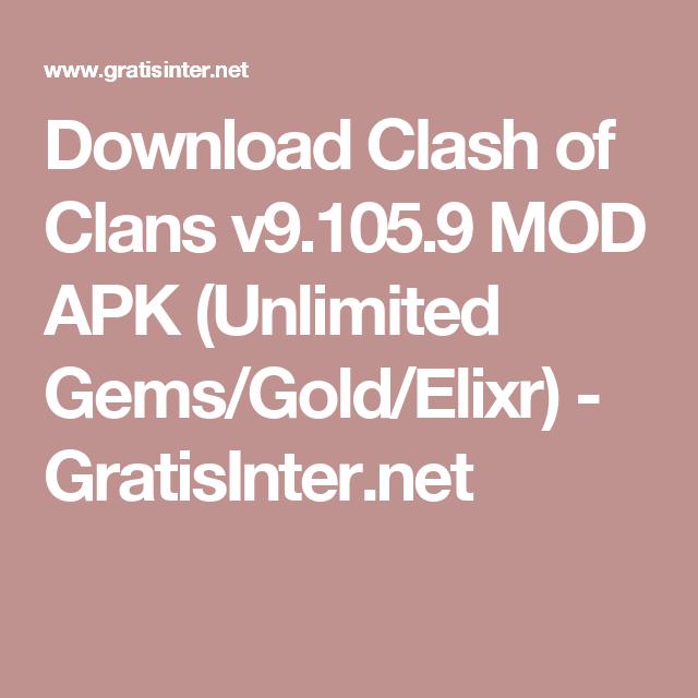 Download Clash of Clans v9 105 9 MOD APK (Unlimited Gems/Gold/Elixr