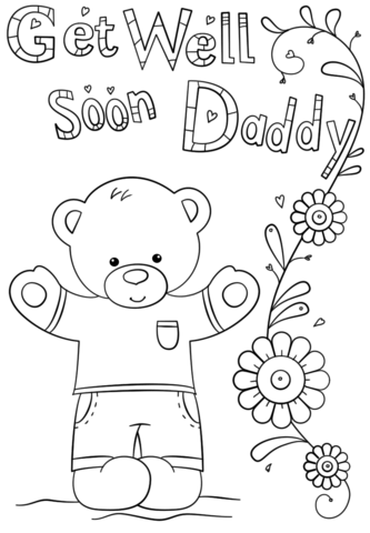 Get Well Soon Daddy Coloring Page Coloring Pages For Kids Free Printable Coloring Free Printable Coloring Pages