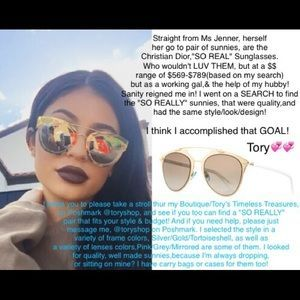 """Tory's Timeless Treasures Accessories - The """"SO REAL"""" SUNGLASSES/Kylie's Favorite Sunnies"""