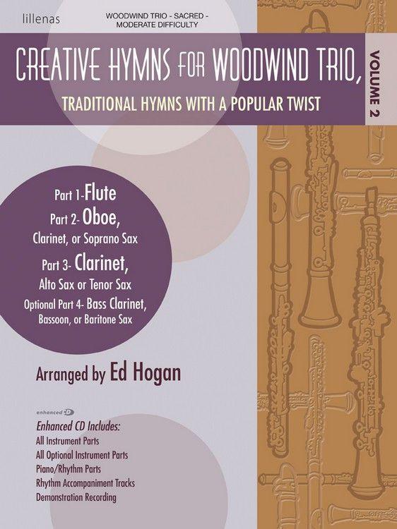 Creative Hymns for Woodwind Trio, Vol. 2 (by Ed Hogan)