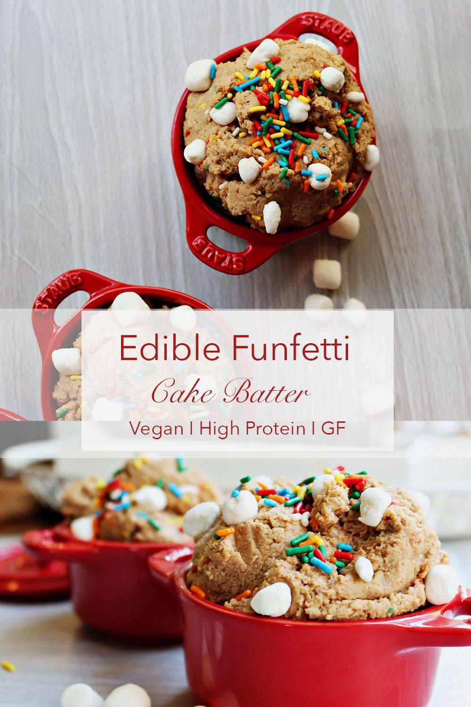 High protein edible funfetti cake batter vegan gf in