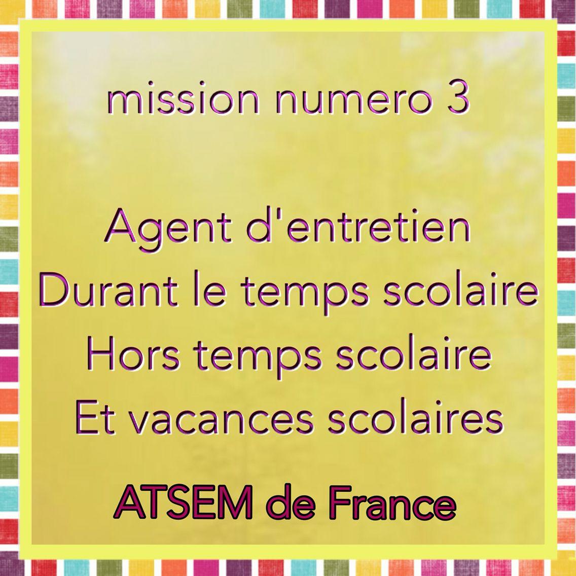 Atsem Mission 3 Atsem Scolaire Vacances Scolaires