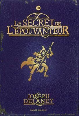 Lulu lit des livres: Le secret de l'Epouvanteur de Jospeh Delaney