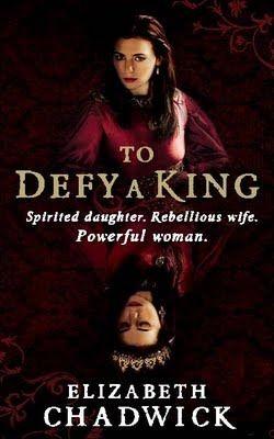 To Defy A King William Marshal 5 Bigod 2 Elizabeth Chadwick Historical Fiction Novels Defying
