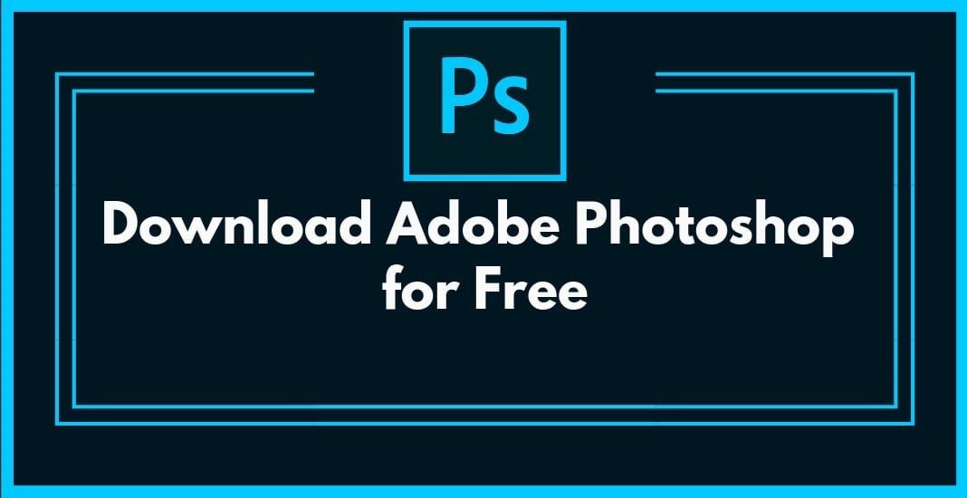 Adobe Photoshop Cs9 free. download full Version With Crack