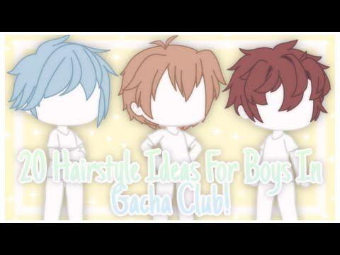 20 hairstyle ideas for boys gacha club  youtube  club