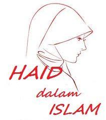 Haid Dalam Islam Berasal Dari Bahasa Arab Yaitu Dari Kata Haadla