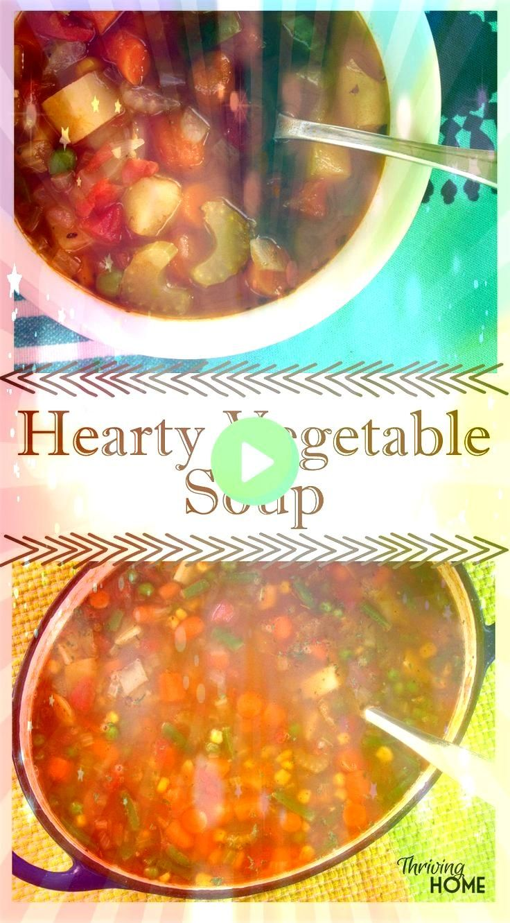Vegetable Soup Freezer Meal  Hearty Vegetable Soup Freezer Meal  Hearty Vegetable Soup Freezer Meal  VEGETABLE SOUP RECIPE  Quick easy old fashioned homemade best made in...