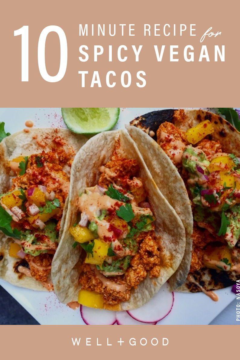 Chloe Coscarelli S Easy Vegan Tofu Taco Recipe Well Good Superfood Recipes Diy Food Recipes Recipes