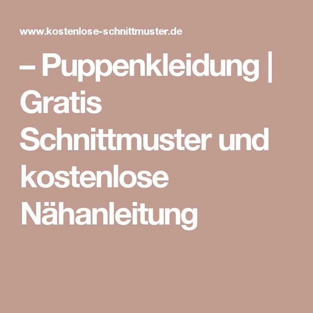 Puppenkleidung | Gratis Schnittmuster und kostenlose Nähanleitung ...