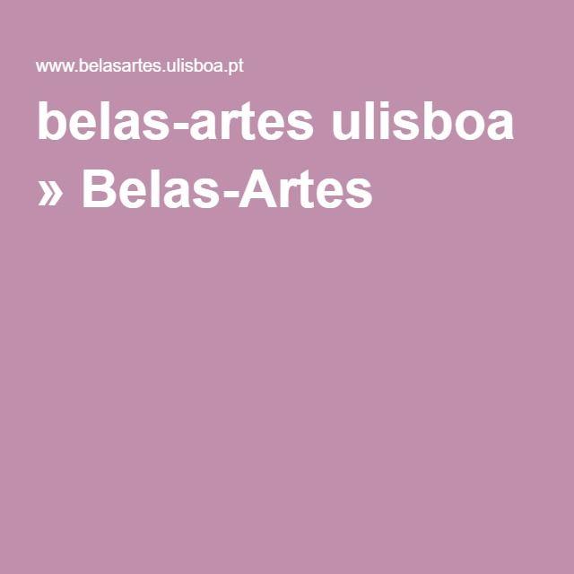 belas-artes ulisboa » Belas-Artes