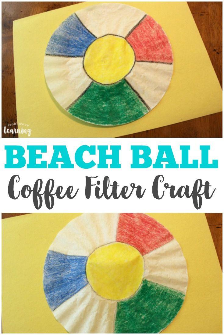Coffee Filter Beach Ball Craft Beach Ball Crafts Summer Crafts