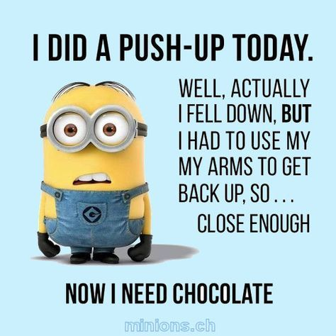 I Did A Pushup Today Really Funny Minion Quotes Minions Funny Funny Minion Memes
