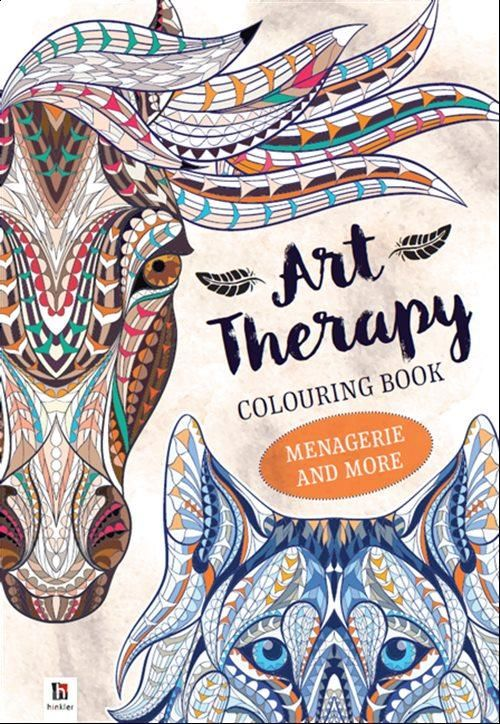 Art Therapy Colouring Book Menagerie More Hinkler With Images Art Therapy Coloring Book Coloring Books Adult Coloring Books