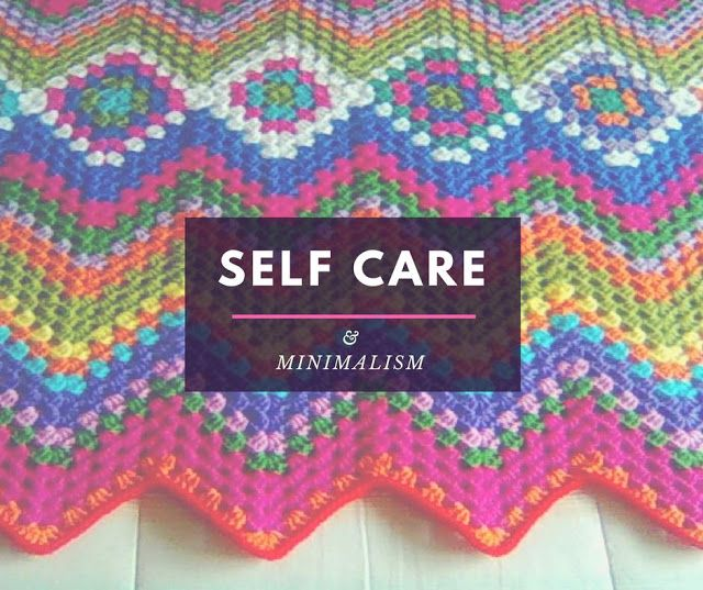 Why self care is important? Self care and Minimalism go hand in hand