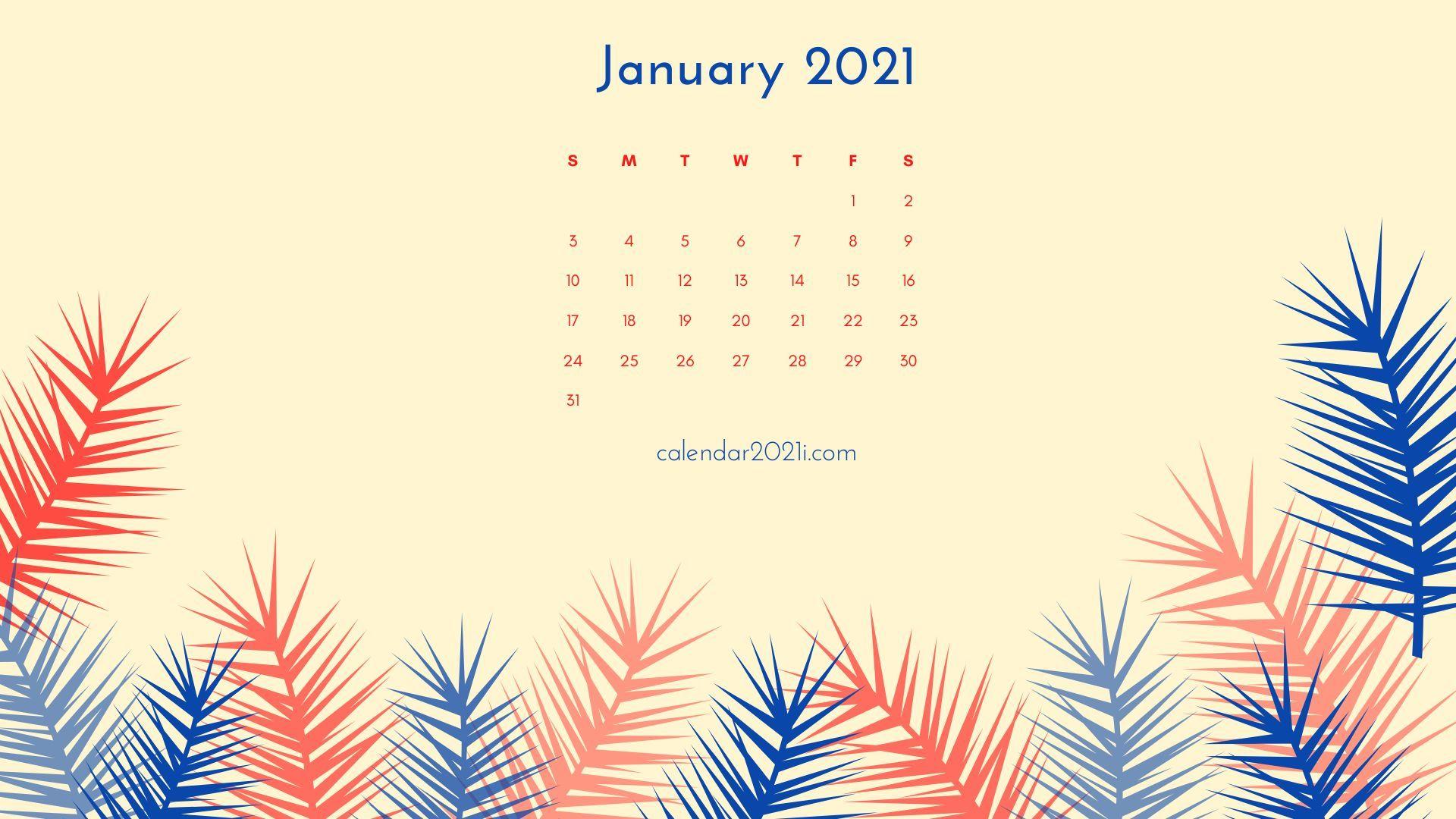 January 2021 Calendar Wallpaper In 2020 Calendar Wallpaper 2021 Calendar Cute Calendar